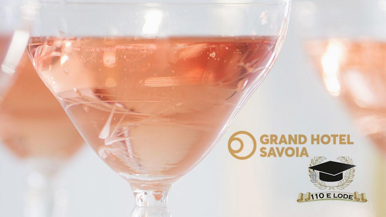 """""""110 e Lode"""" al Grand Hotel Savoia"""